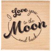I Love You To The Moon Rubber Stamp